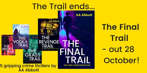 Book Launch: The Final Trail by AA Abbott
