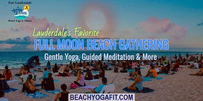 Full Moon Beach Gathering: Yoga. Meditation & More | $10 @ door