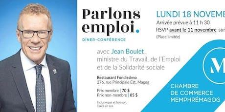 Dîner-conférence avec le ministre Jean Boulet. billets