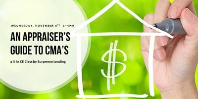 FREE 3hr CE | An Appraiser's Guide to CMA's by Supreme Lending
