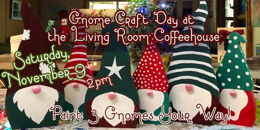Wood Gnome Craft Day at The Living Room Coffeehouse