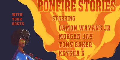 "'Bonfire Stories"" Storytelling Comedy Show Where Darkness & Hilarity Meet"