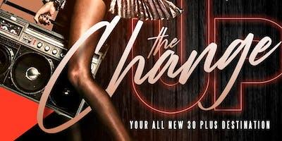 The CHANGEUP Your Official 30 Plus Destination