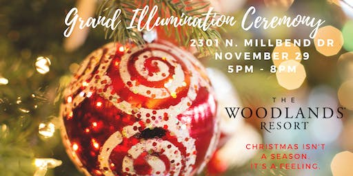 The Woodlands Resort 3rd Annual  Grand Illumination Ceremony