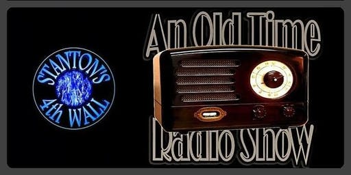 An Old Time Radio Show