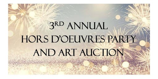 Third Annual Hor d'oeurvres Party and Silent Art Auction