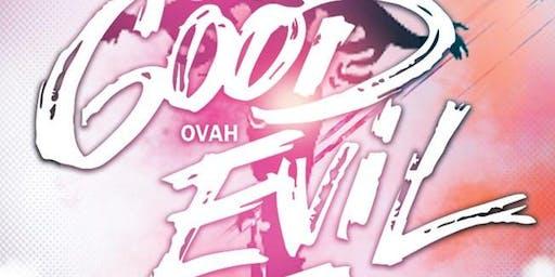 The Annual Good Ovah Evil 2020
