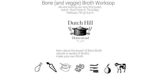 Bone (+Veggie) Broth Workshop