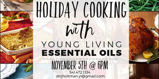 Holiday Cooking with Essential Oils