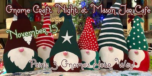 Gnome Craft Night at The Mason Jar Cafe