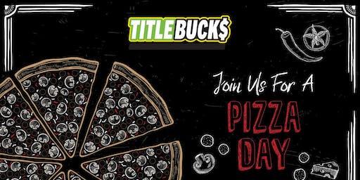 National Pizza Day at TitleBucks Statesboro, GA