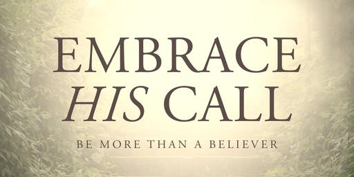EMBRACE HIS CALL: A  Book Dedication