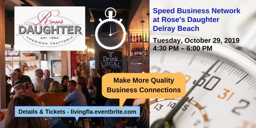 Early Business Speed Network at Rose's Daughter, Delray Beach