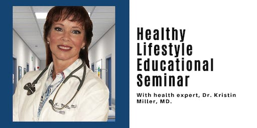 Healthy Lifestyle Educational Seminar