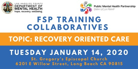 FSP Training Collaborative: Recovery-Oriented Care tickets