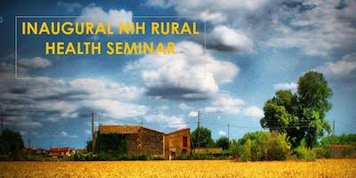 Inaugural NIH Rural Health Seminar