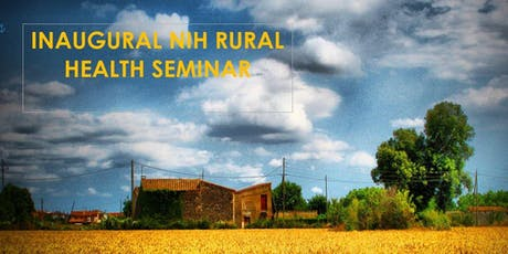 Inaugural NIH Rural Health Seminar Tickets