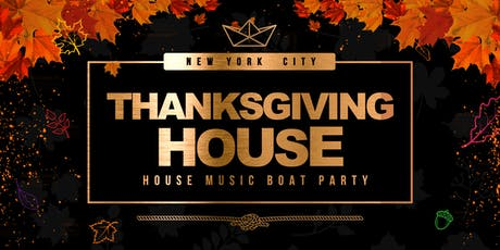 House Music Boat Party Yacht Cruise NYC: November 29th Thanksgiving Weekend tickets