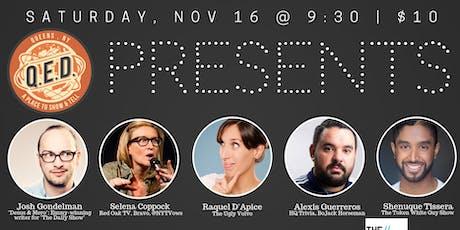QED Presents: Josh Gondelman, Raquel D'Apice, Alexis Guerreros,  & more! tickets