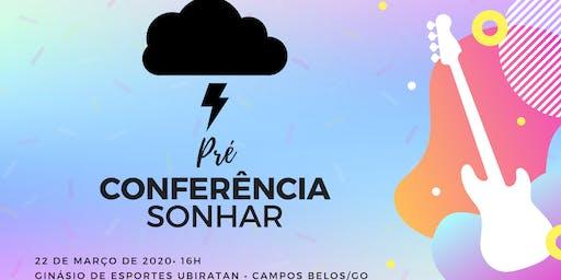 Pré Conferência Sonhar: Resistência