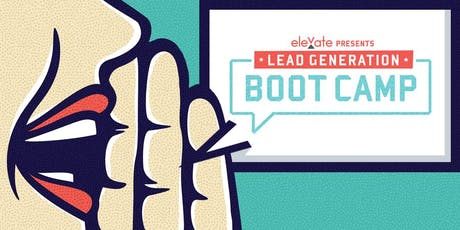 White Plains, NY - HGAR - Lead Generation Boot Camp 9:30am OR 12:30pm tickets