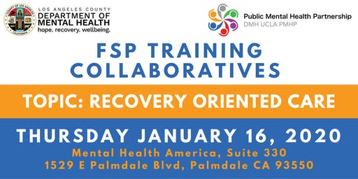 FSP Training Collaborative: Recovery-Oriented Care