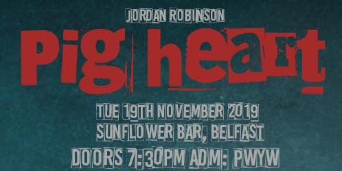 Jordan Robinson Pig Heart