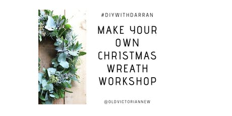 Make Your Own Christmas Wreath tickets
