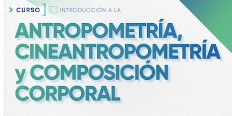 Introducción en Antropometría, Cineantropometría y Composición  Corporal. entradas