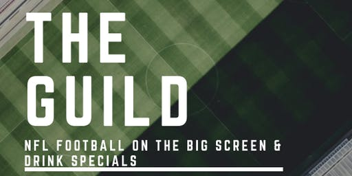 """NFL Football """"Watch Party"""" at The Guild"""