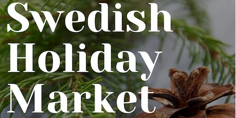 SWEDISH HOLIDAY MARKET 2019 @ House of Sweden tickets