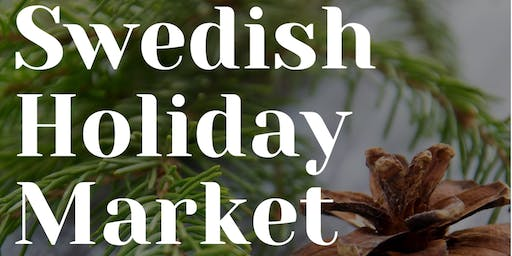 SWEDISH HOLIDAY MARKET 2019 @ House of Sweden