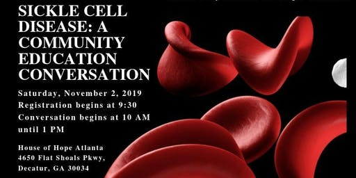 Sickle Cell Disease: A Community Education Conversation