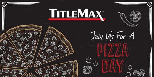 National Pizza Day at TitleMax Savannah, GA