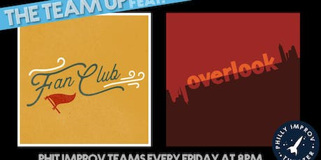 The Team Up Featuring Overlook & Fan Club tickets