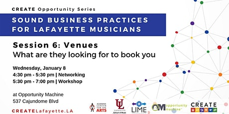 Sound Business Practices for Lafayette Musicians: Session 6 tickets