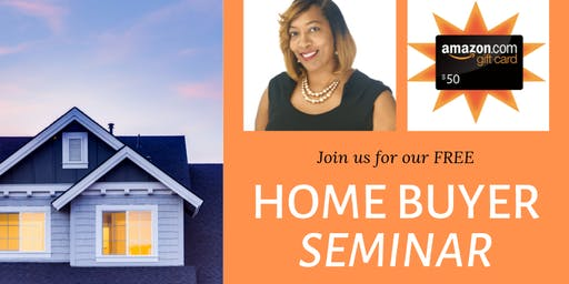 Free Home Buyer Seminar w Lunch and $50 Amazon Giftcard Giveaway