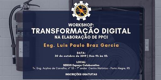 Workshop: Transformação Digital na Elaboração de PPCI