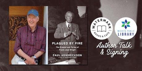 Frank Lloyd Wright Book Talk with Bestselling Author Paul Hendrickson tickets