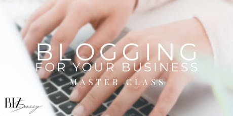 Blogging for your Business Masterclass tickets