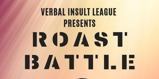 Roast Battle: Insult Invitational