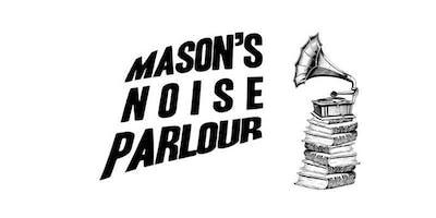 Mason's Noise Parlor