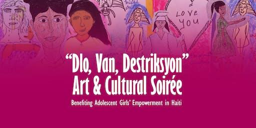 DLO, VAN, DESTRIKSYON - Art & Cultural Soirée