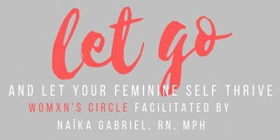 Womxn's  Circle facilitated by Naïka Gabriel