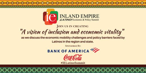 Inaugural Inland Empire Latino Economic & Policy Summit