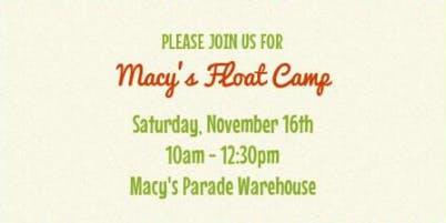Macy's Float Camp