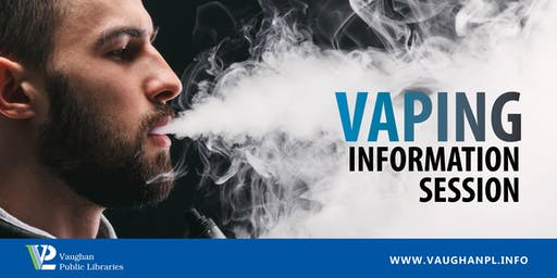Vaping Information Session