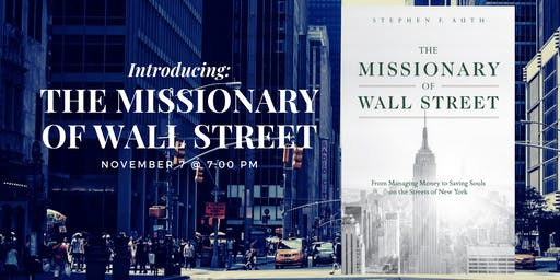 Introducing: The Missionary of Wall Street