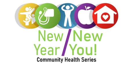 New Year New You! Community Health Series tickets