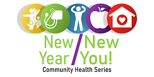 New Year New You! Community Health Series
